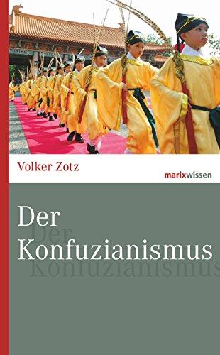 Der Konfuzianismus (marixwissen)