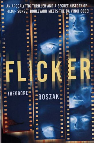 Flicker by Theodore Roszak (2005-02-01)