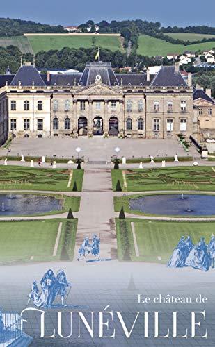 Le château de Lunéville par  (Broché - Mar 29, 2019)