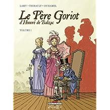 Le Père Goriot d'Honoré de Balzac, Tome 1 :