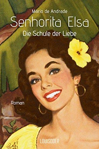 Buchseite und Rezensionen zu 'Senhorita Elsa: Die Schule der Liebe' von Mário de Andrade