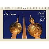 Kuwait, Stadt am Golf (Wandkalender 2017 DIN A4 quer): Kuwait-Stadt (arabisch Mad?nat al-Kuwait)  ist die Hauptstadt des Emirats Kuwait (Monatskalender, 14 Seiten ) (CALVENDO Orte)