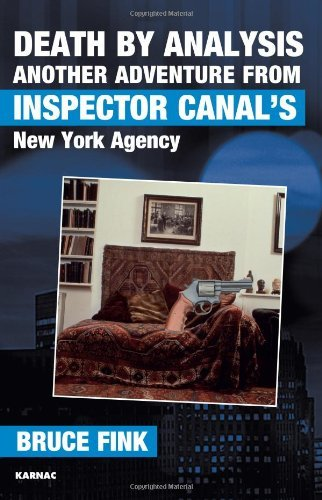 Death by Analysis: Another Adventure From Inspector Canal's New York Agency (The Karnac Library) by Bruce Fink (2013-09-20)