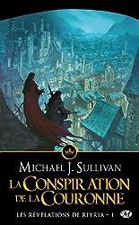 Les Revelations de Riyria, T1 : la Conspiration de la Couronne