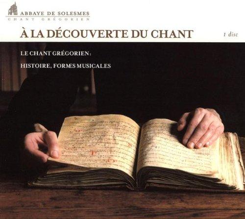 A La Decouverte du Chant Gregorien