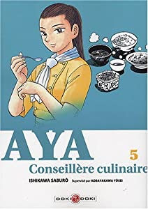 Aya, Conseillère culinaire Edition simple Tome 5