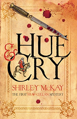 Hue & Cry: A Hew Cullen Mystery: Book 1 (A Hew Cullan Mystery)