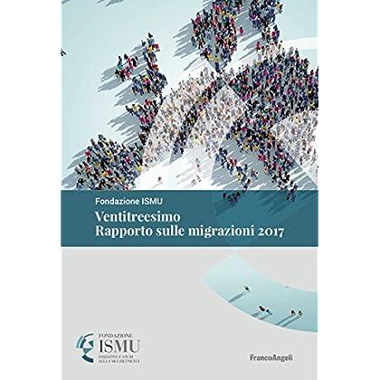 Ventitreesimo Rapporto Sulle Migrazioni 2017
