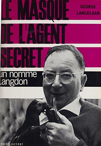 Le masque d'un agent secret: Un nommé Langdon