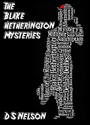 The Blake Hetherington Mysteries: An Anthology