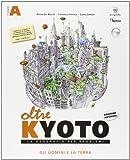 Oltre Kyoto. Vol. A-B. Con atlante multimediale. Per le Scuole superiori. Con espansione online