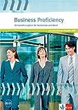 Business Proficiency: Wirtschaftsenglisch für Hochschule und Beruf.  Study File mit interaktiver Medien-DVD