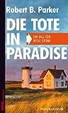 'Die Tote in Paradise: Ein Fall für Jesse Stone, Band 3' von Robert B. Parker