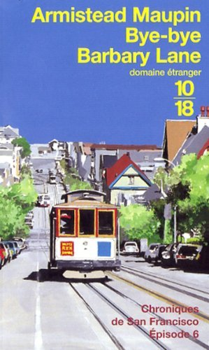 Bye Bye Barbary Lane Chroniques De San Francisco Tome Vi [Pdf/ePub] eBook