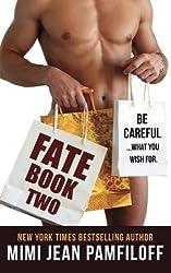 Fate Book Two (Volume 2) by Mimi Jean Pamfiloff (2014-12-13)