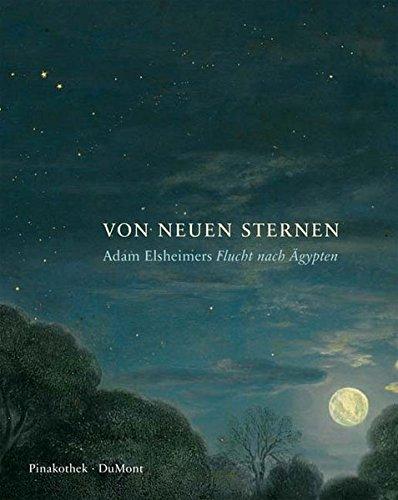 Von Neuen Sternen: Adam Elsheimers