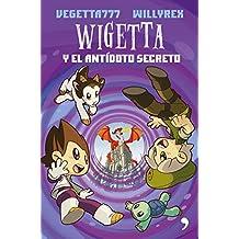 Wigetta y el antídoto secreto (Fuera de Colección)