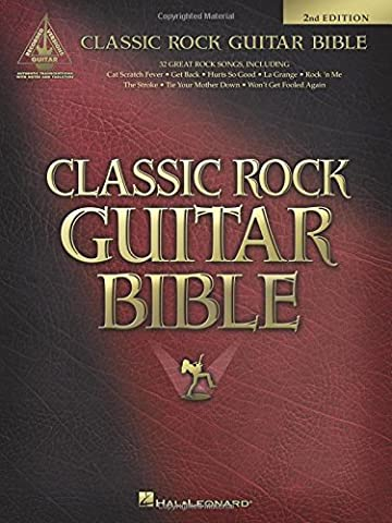 Classic Rock Guitar Bible - Guitar Recorded Versions (Second Edition)