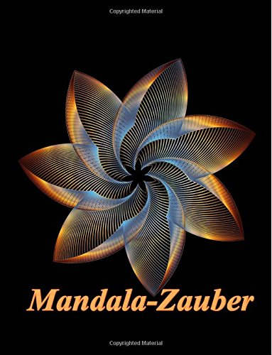 mandala-zauber-magisches-malbuch-fur-erwachsene-entspannung-und-meditation-volume-1-mandala-zauber-v