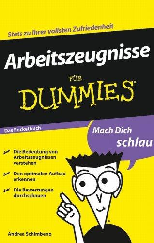 Arbeitszeugnisse für Dummies Das Pocketbuch