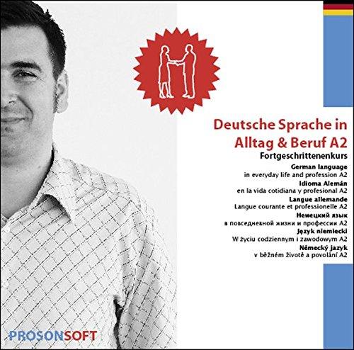 Deutsche Sprache in Alltag & Beruf A2