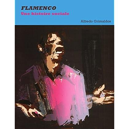 Flamenco: Une histoire sociale