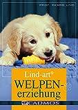 Lind-art Welpenerziehung (Cadmos Hundebuch)