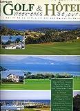 Golf & hotel week end sejours