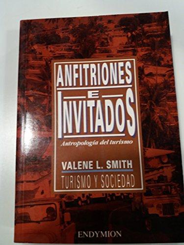 Anfitriones e invitados (Turismo y sociedad) por Valene E. Smith