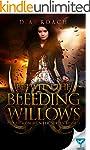 Between the Bleeding Willows (The Dem...