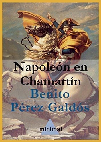 Napoleón en Chamartín (Imprescindibles de la literatura castellana) por Benito Pérez Galdós