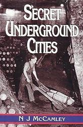Secret Underground Cities