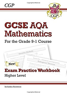 GCSE Maths AQA Exam Practice Workbook: Higher - for the Grade 9-1 Course (includes Answers) (CGP GCSE Maths 9-1 Revision) by Coordination Group Publications Ltd (Cgp)