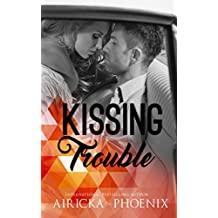 Kissing Trouble (In The Dark Book 2)