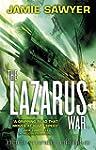 The Lazarus War: Origins: Book Three...