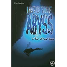 Into the Abyss: A Tour of Inner Space (Cover-To-Cover Books) by Ellen Hopkins (2000-09-01)