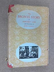 The Bronte Story: A Reconsideration of Mrs Gaskell's Life of Charlotte Bronte by Margaret Lane (1953-12-05)
