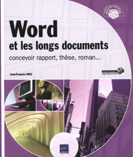 Word et les longs documents - concevoir rapport, thèse, roman