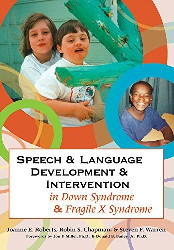 Speech and Language Development and Intervention in Down Syndrome and Fragile X Syndrome (Communication and Language Intervention) (2008-01-30)