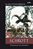 Schrott: Kriminalroman aus Düsseldorf (Privatdetektiv Hartmann)