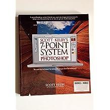 Scott Kelby's 7-Point System For Adobe Photoshop by Scott Kelby (2008-08-01)