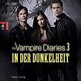 In der Dunkelheit (The Vampire Diaries 3)