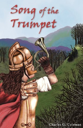 Song of the Trumpet by Charles G. Coleman (2010-01-07)
