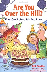 Are You Over the Hill by Bill Dodds (1994-04-01)