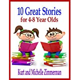 10 Great Stories for 4-8 Year Olds (English Edition)