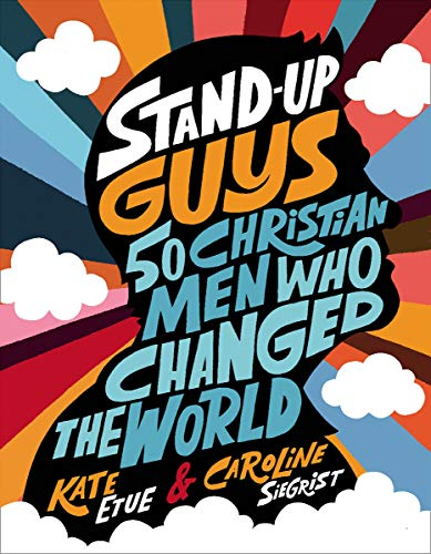 Stand-Up Guys: 50 Christian Men Who Changed the World (English Edition) (Van Jordan)