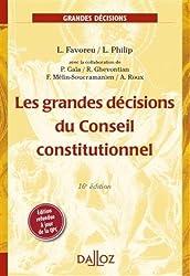 Les grandes décisions du Conseil constitutionnel - 16e éd.: Grands arrêts