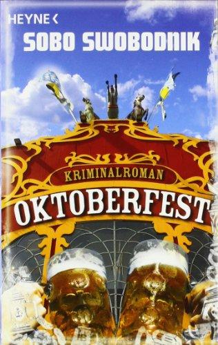 Oktoberfest: Roman (Die Paul-Potek-Romane, Band 2)