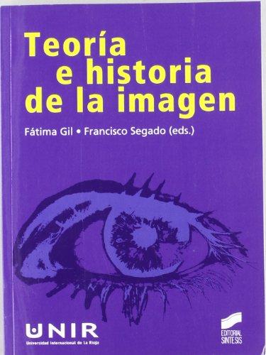 Teoría e historia de la imagen por Fátima Gil Gascón