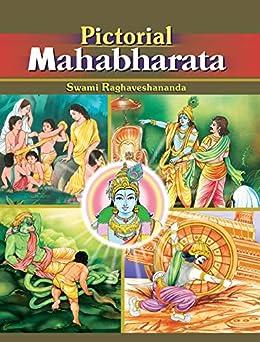 Pictorial Mahabharata by [Raghaveshananda , Swami]